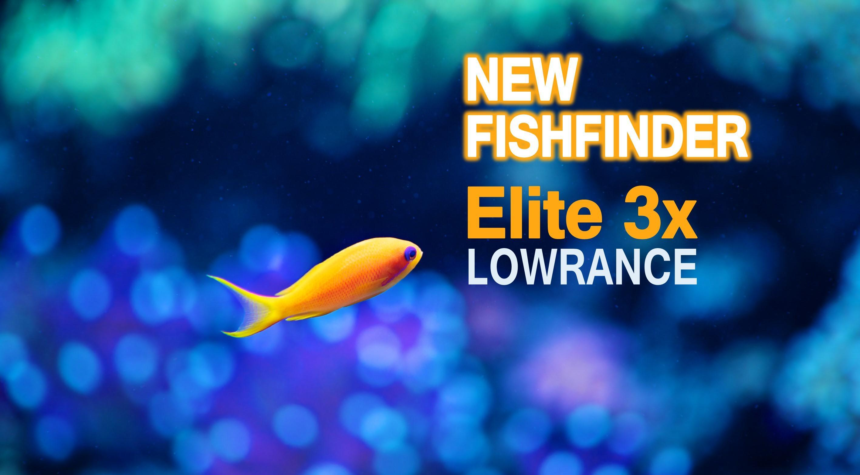 the new ELITE 3x fishfinder lowrance