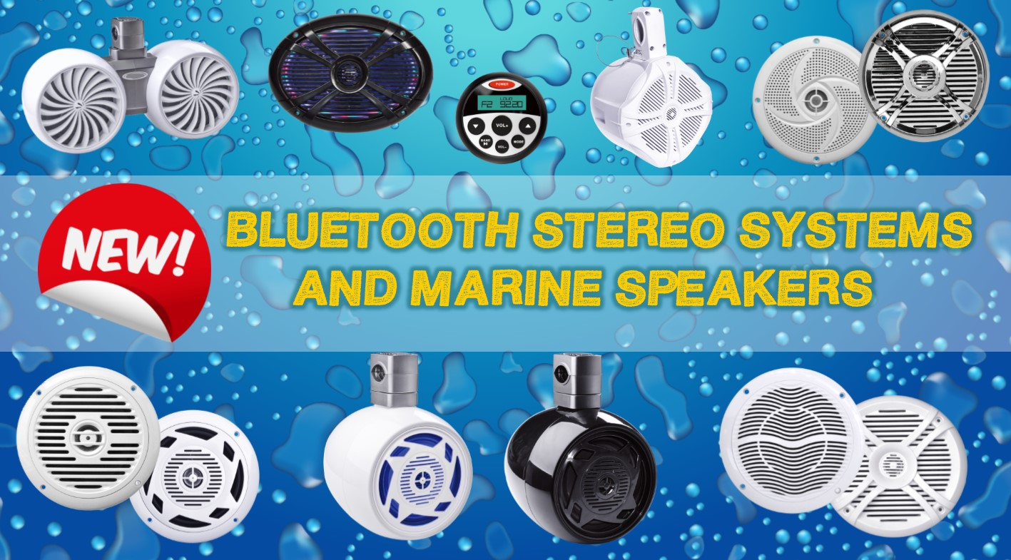 NEW! BLUETOOTH STEREO SYSTEM AND MARINE SPEAKERS